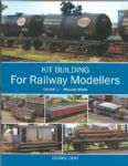 97658 Kit Building for Railway Modellers Vol 1 Rolling Stock by George Dent